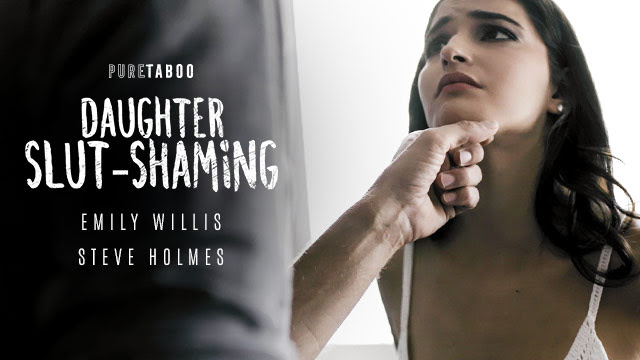 Emily Willis Gets Disciplined for Being a Bad Girl in Pure Taboo's Daughter Slut-Shaming